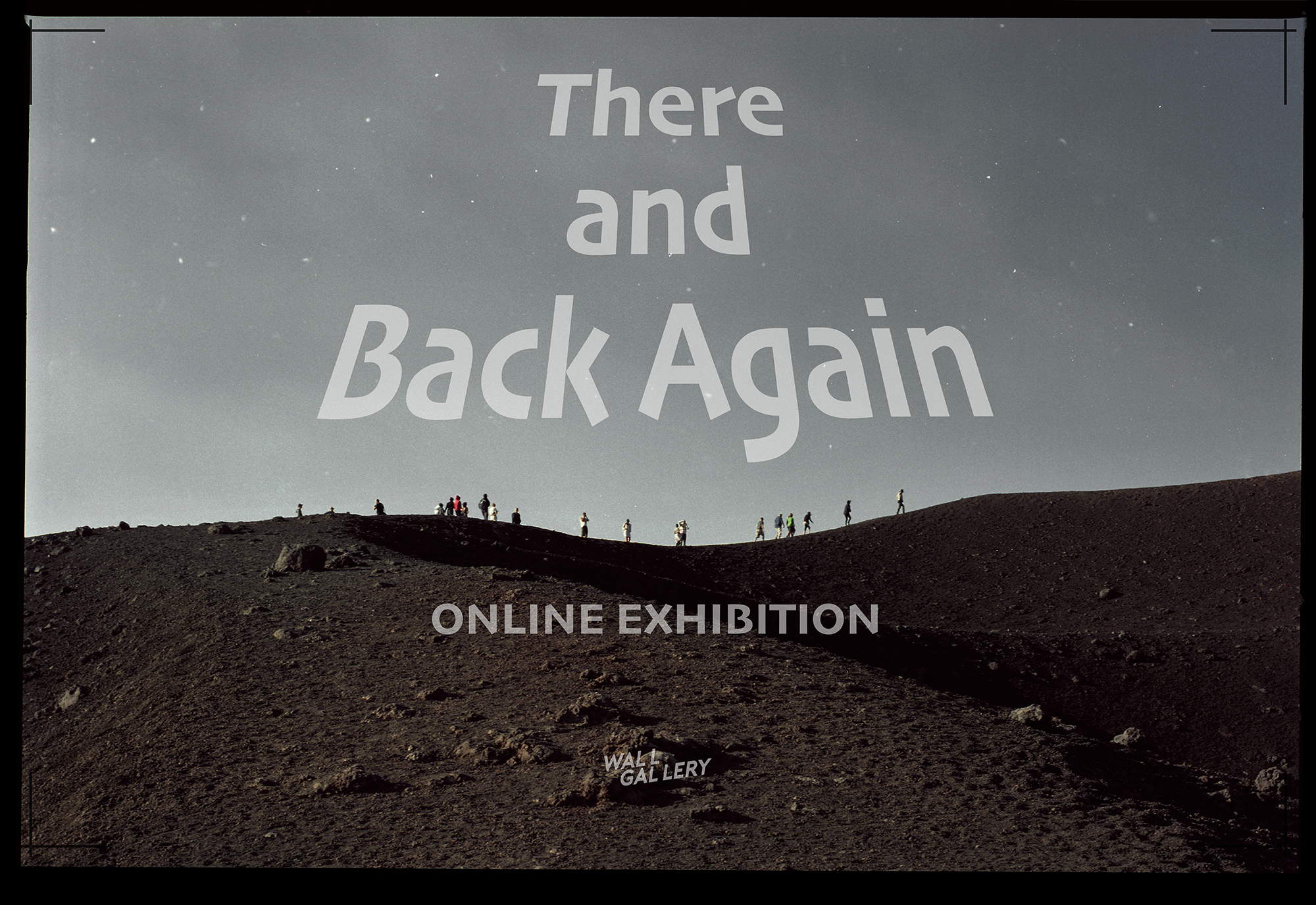 There And Back Again, Wall Gallery Online Exhibition